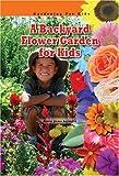A Backyard Flower Garden for Kids, Amie Jane Leavitt, 1584156333