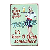 PLUMTALL The Happy Hour Lounge Welcome! It's Beer O'Clock Somewhere Retro Vintage Bar Metal Tin Sign Poster Wall Art Pub Bar Decor(8 x 12 inches) For Sale