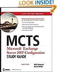 MCTS: Microsoft Exchange Server 2007...