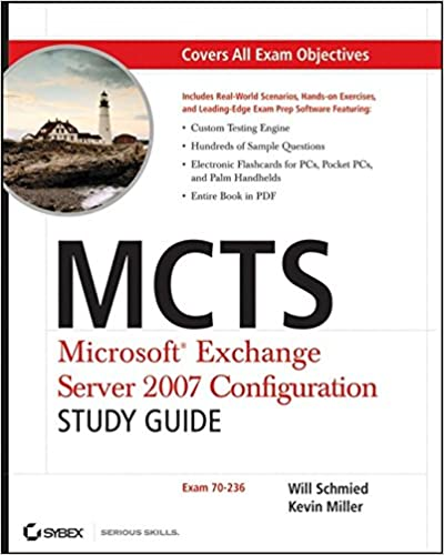 Book MCTS - Microsoft Exchange Server 2007 Configuration Study Guide: Exam 70-236