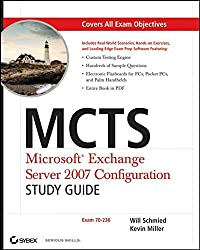 MCTS - Microsoft Exchange Server 2007 Configuration Study Guide: Exam 70-236