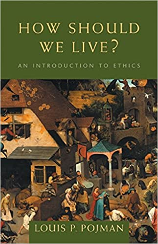 Amazon how should we live an introduction to ethics an introduction to ethics 9780534556570 louis p pojman books fandeluxe Images