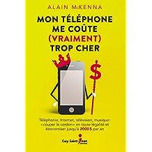 Mon téléphone me coûte (vraiment) trop cher