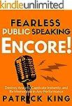 Fearless Public Speaking: Encore! Des...