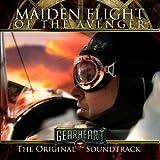 The Gearheart: Maiden Flight of the Avenger Original Score
