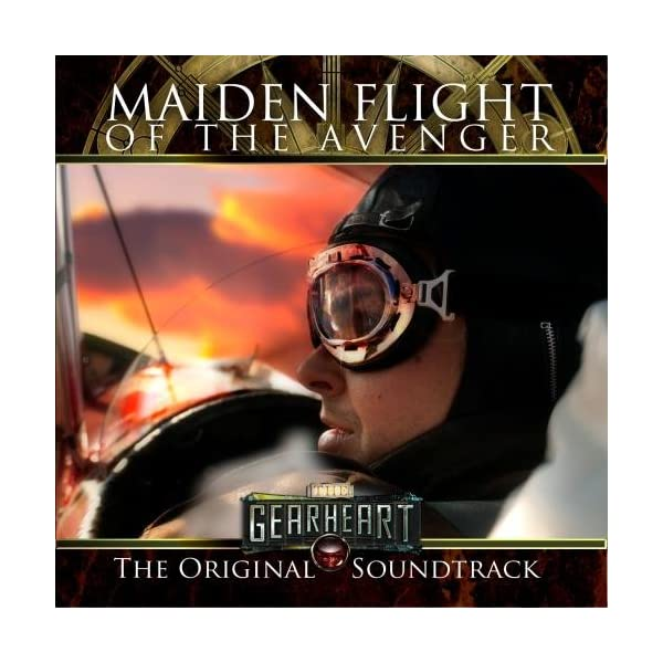 The Gearheart: Maiden Flight of the Avenger Original Score 3