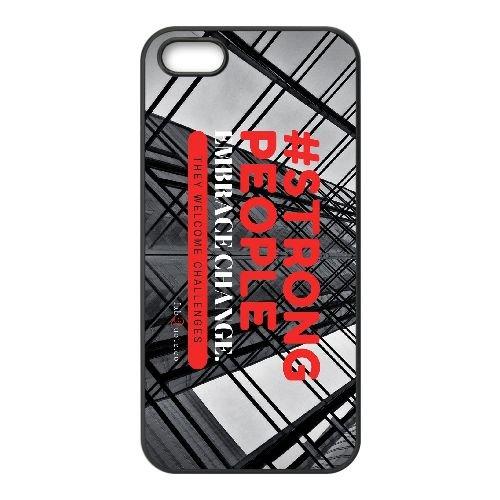 P1B27 fortes gens citent Q4F6VH coque iPhone 5 5s cellulaire cas de téléphone couvercle coque noire KS3CEH3JD