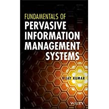 [ FUNDAMENTALS OF PERVASIVE INFORMATION MANAGEMENT SYSTEMS ] By Kumar, Vijay ( Author) 2013 [ Hardcover ]