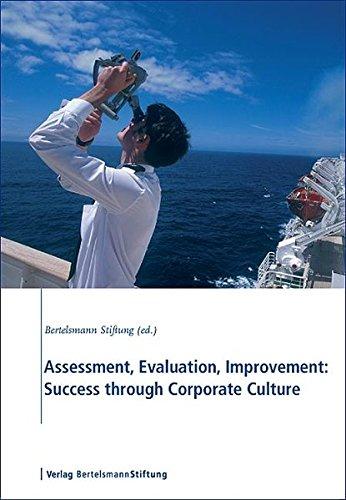 Assessment, Evaluation, Improvement: Success through Corporate Culture