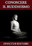 Conoscere il Buddhismo (I testi sacri)