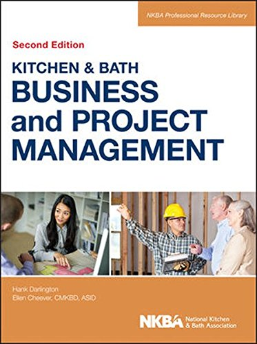 Kitchen and Bath Business and Project Management, with Website by Wiley