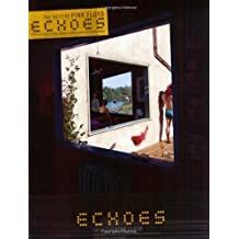 Echoes - The Best of Pink Floyd: Authentic Guitar TAB