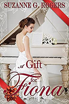 A Gift for Fiona (The Love Letters Series Book 2) by [Rogers, Suzanne G.]