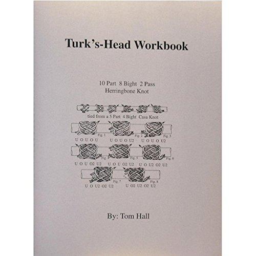 Head Turks - Turk's Head Workbook for Paracord Book