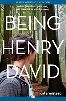 Being Henry David by [Armistead, Cal]