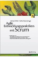 Agile Entwicklungspraktiken mit Scrum (German Edition) eBook Kindle