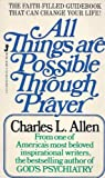All Things Possible with Prayer, Charles L. Allen, 0515064920