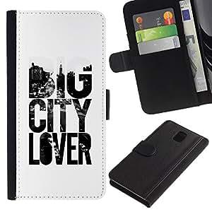 SAMSUNG Galaxy Note 3 III / N9000 / N9005 Modelo colorido cuero carpeta tirón caso cubierta piel Holster Funda protección - Big City Lover Text Slogan White Black