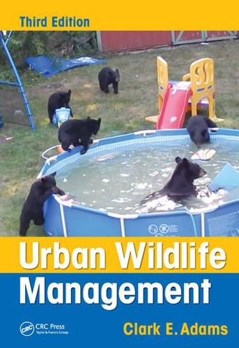 Urban Wildlife Management, Third Edition
