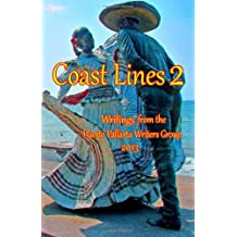 Coast Lines 2: Writings from the Puerto Vallarta Writers Group
