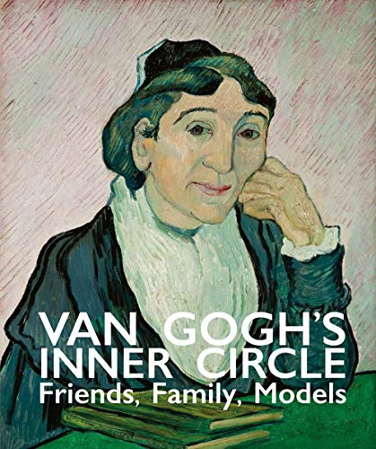 Image of Van Gogh's Inner Circle: Friends Family Models