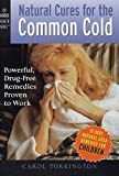 Natural Cures for the Common Cold: Powerful, Drug-Free Remedies Proven to Work (Harbor Health Series)