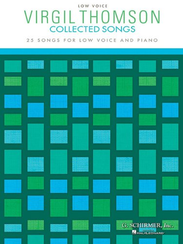 Download Virgil Thomson - Collected Songs: Low Voice (25 Songs) ebook