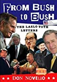 From Bush to Bush: The Lazlo Toth Letters