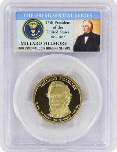 2010 Fillmore Presidential S Proof Presidential Dollar PR-69 PCGS