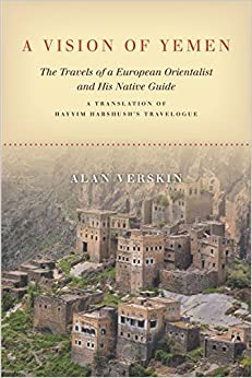 A Vision Of Yemen: The Travels Of A European Orientalist And His Native Guide, A Translation Of Hayyim Habshush's Travelogue Epub Descargar Gratis