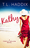 Kathy (Firefly Hollow Book 10)
