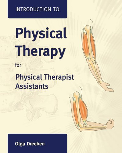 Introduction to Physical Therapy for Physical Therapist Assistants by Olga Dreeben-Irimia (2006-07-10)