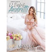 O Bebê Andretti (Portuguese Edition)
