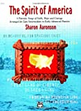 The Spirit of America, Sharon Aaronson, 0739024523