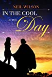In the Cool of the Day, Neil Wilson, 1434985466