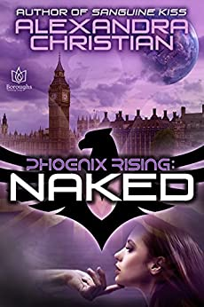 Naked (Phoenix Rising Book 1) by [Christian, Alexandra]