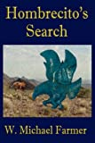 Hombrecito's Search, W. Michael Farmer, 1595267743