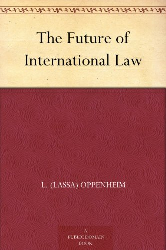 The Future of International Law (English Edition)