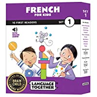 French for Kids: 10 First Reader Books with Online Audio and 100 Vocabulary Words (Beginning to Learn French) Set 1 by Language Together