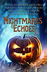 Nightmares & Echoes 3: 2016 Gorillas With Scissors Press Charity Anthology