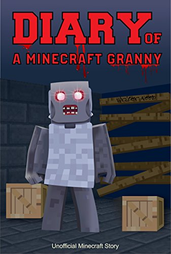 Minecraft Books: Diary of a Minecraft Granny -