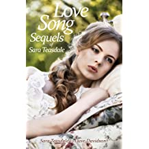 Love Song Sequels of Sara Teasdale