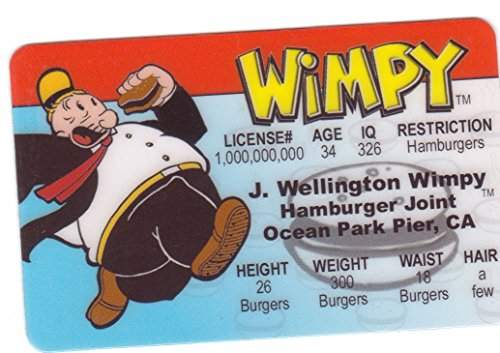 Wimpy Aka J. Wellington Wimpy From Popeye the Sailor Man Novelty Drivers License / Fake I.d. Identification for Popeye and Friends / Sweet Pea -