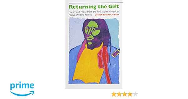 Amazon.com: Returning the Gift: Poetry and Prose from the First ...