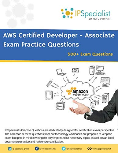 AWS Certified Developer Associate Exam Practice Questions: With Explainations