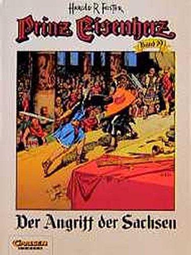 Prinz Eisenherz, Bd.19, Der Angriff der Sachsen