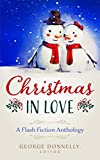 Christmas in Love: A Flash Fiction Anthology (Flash Flood Book 3)