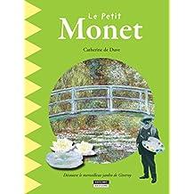 Le petit Monet: Un livre d'art amusant et ludique pour toute la famille ! (Happy museum ! t. 4) (French Edition)