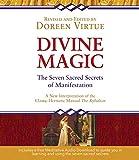 Divine Magic: The Seven Sacred Secrets of