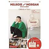 MELROSE AND MORGAN SPECIAL BOOK BREAD & TEA